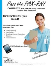 Pass the Pax RN! a Complete Nln Pax RN Study Guide and Practice Test Questions