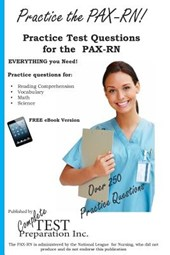 Practice the Pax-RN! Practice Test Questions for the Pax-RN
