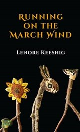 Running on the March Wind | Lenore Keeshig |