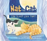 Nat the Cat Can Sleep Like That | Victoria Allenby |