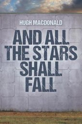 And All the Stars Shall Fall