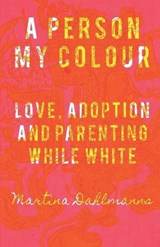 A Person My Colour | Martina Dahlmanns |
