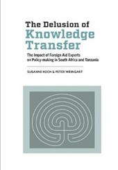 The Delusion of Knowledge Transfer | Susanne Koch |