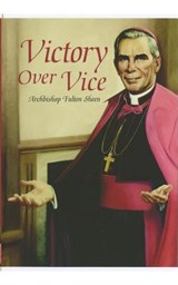 Victory Over Vice | Fulton J. Sheen |