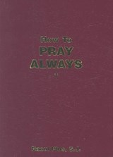 How to Pray Always | Raoul Plus |
