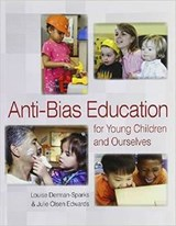 Anti Bias Education for Young Children and Ourselves | Louise Derman-Sparks |