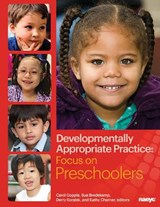 Developmentally Appropriate Practice | Carol Copple |