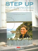 Step Up Your Scrapbooking | Lisa Brown Caveney |