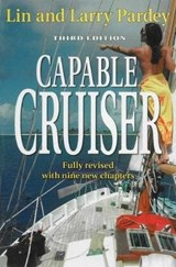 The Capable Cruiser | Pardey, Lin ; Pardey, Larry |