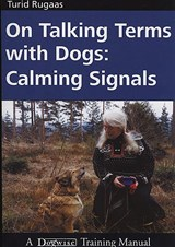 On Talking Terms With Dogs | Turid Rugaas |