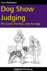 Dog Show Judging | Chris Walkowicz |