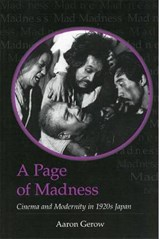 A Page of Madness | Aaron Gerow |