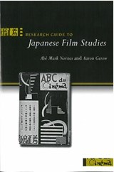 Research Guide to Japanese Film Studies | Abe Markus Nornes |