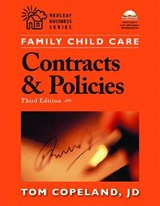 Family Child Care Contracts And Policies | Copeland, Tom ; Friske, Deloris ; Mork, Beth |