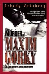 The Murder of Maxim Gorky