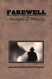 Farewell to the Starlight in Whiskey