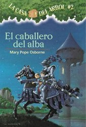 El Caballero del Alba = Knight at Dawn