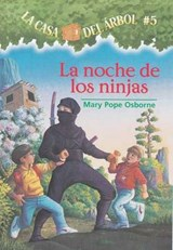 La Noche De Las Ninjas / Night Of The Ninjas | Mary Pope Osborne |