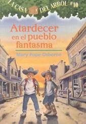 Atardecer En El Pueblo Fantasma / Ghost Town at Sundown