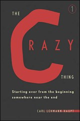 The Crazy Thing | Carl Lehmann-haupt |