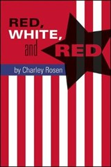 Red, White, and Red | Charley Rosen |