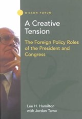 A Creative Tension | Hamilton, Lee H. ; Tama, Jordan |