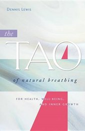 The Tao of Natural Breathing | Dennis Lewis |
