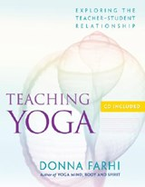 Teaching Yoga | Donna Farhi |