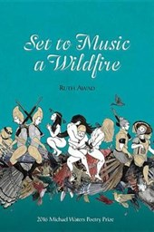 Set to Music a Wildfire | Ruth Awad |