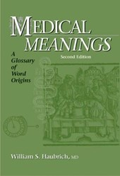 Medical Meanings | William S. Haubrich |