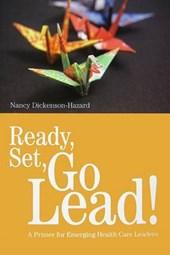 Ready, Set, Go Lead!