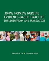 Johns Hopkins Nursing Evidence-based Practice