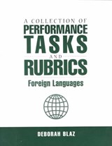 A Collection of Performance Tasks and Rubrics | Deborah Blaz |