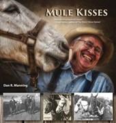 Mule Kisses