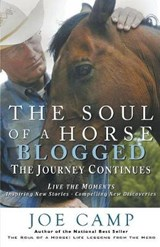 The Soul of a Horse Blogged - The Journey Continues | Joe Camp |
