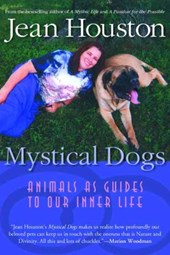 Mystical Dogs | Jean Houston |