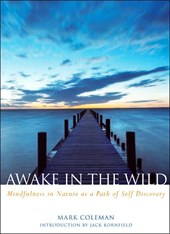 Awake in the Wild | Mark Coleman |