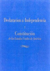 LA Declaracion De Independencia Y LA Constitucion : De Los Estados Unidos De America / The Declaration Of Independence And The Constitution |  |
