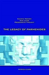 The Legacy Of Parmenides | Patricia Curd |