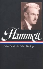 Crime Stories and Other Writings | Dashiell Hammett & Steven Marcus |