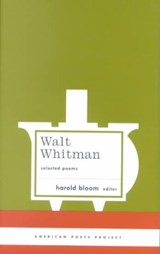 Walt Whitman | Whitman, Walt ; Bloom, Harold |