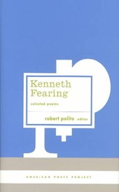 Kenneth Fearing Selected Poems