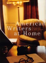American Writers At Home | Mcclatchy, J. D. ; Lennard, Erica |