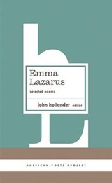 Emma Lazarus Selected Poems | John Hollander |