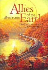 Allies of the Earth | Alfred Runte |