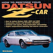 How to Restore Your Datsun Z-Car | Wick Humble |