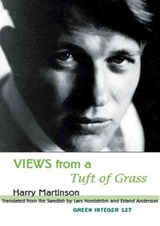 Views From A Tuft Of Grass | Harry Martinson |