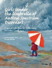 Girls Under the Umbrella of Autism Spectrum Disorders | Lori Ernsperger |