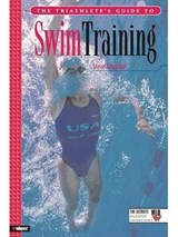 The Triathlete's Guide To Swim Training | Steve Tarpinian |