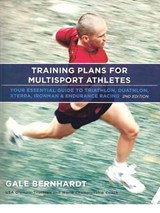 Training Plans for Multisport Athletes | Gale Bernhardt |